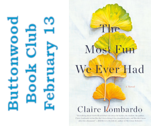 The Most Fun We Ever Had February Book Club