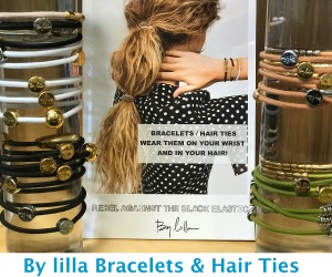 by Lilla bracelets and hair ties