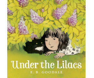 Under the Lilacs E.B. Goodale